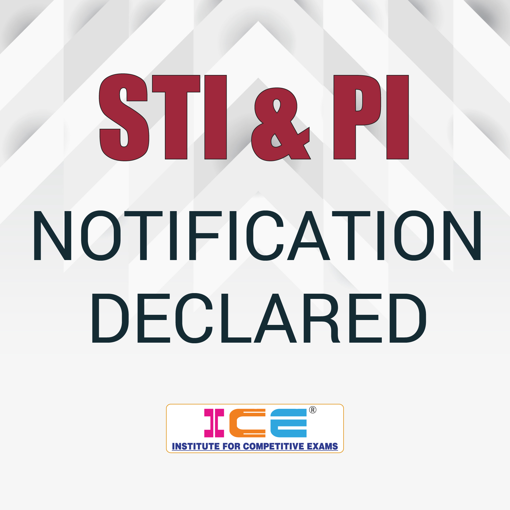 STI & PI Official Notification Declared