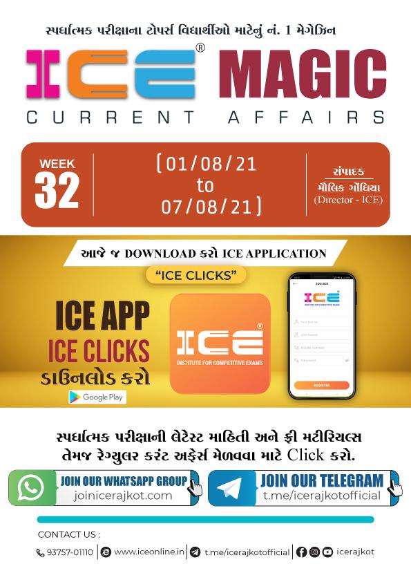ICE MAGIC WEEK - 32(01-08-2021 to 07-08-2021)